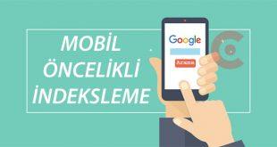 Mobil Öncelikli Arama (Mobile First Indexing) Seo Etkileri.